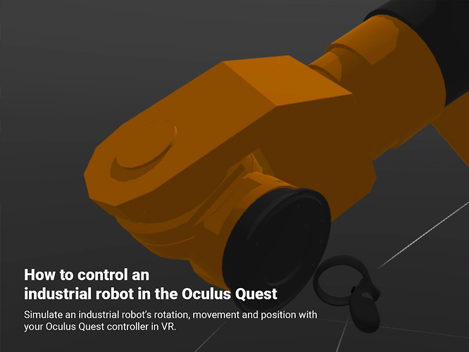 How to control an industrial robot in the Oculus Quest