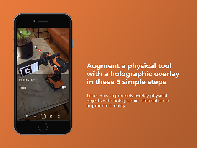 Augment a physical tool with a holographic overlay with Fologram in these 5 simple steps